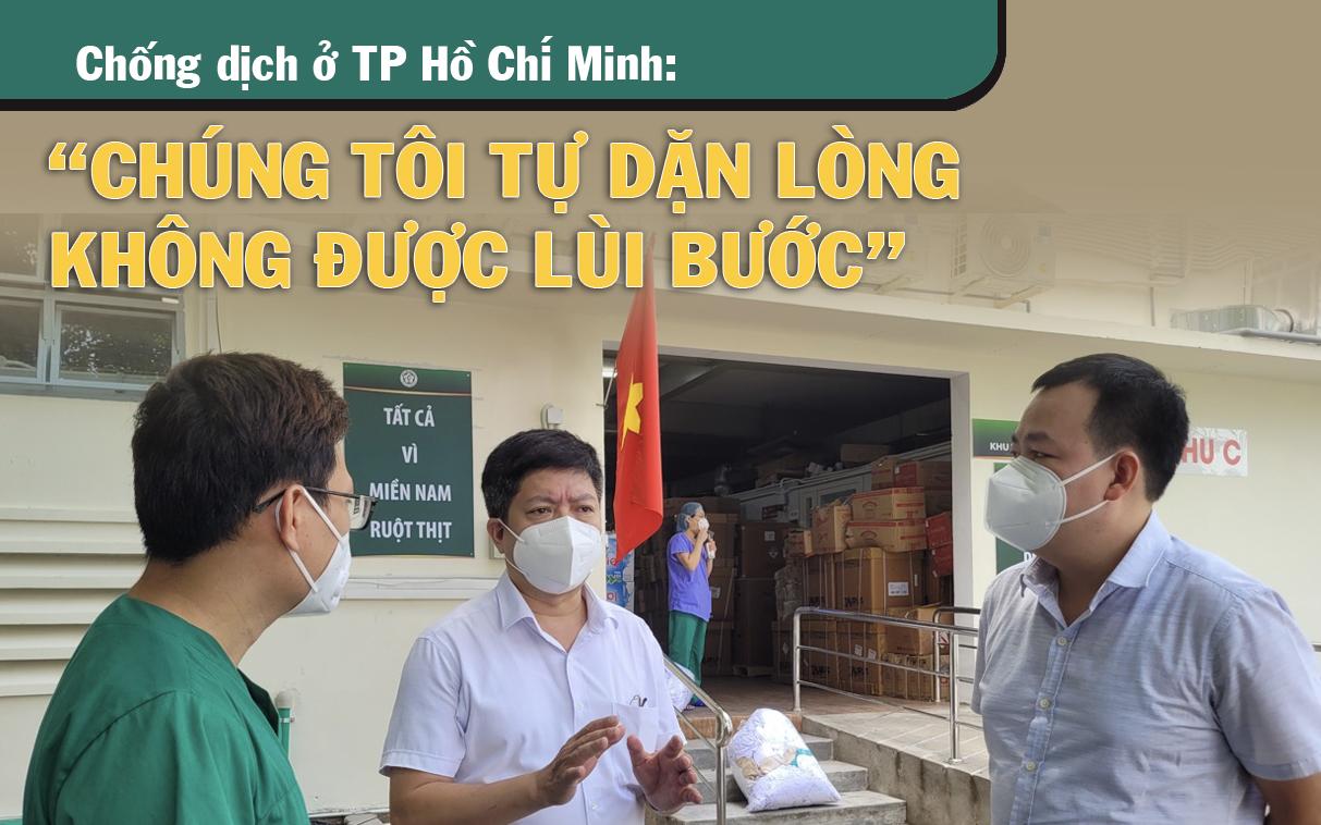 """Chống dịch ở TP Hồ Chí Minh: """"Chúng tôi tự dặn lòng không được lùi bước"""" - Ảnh 2."""