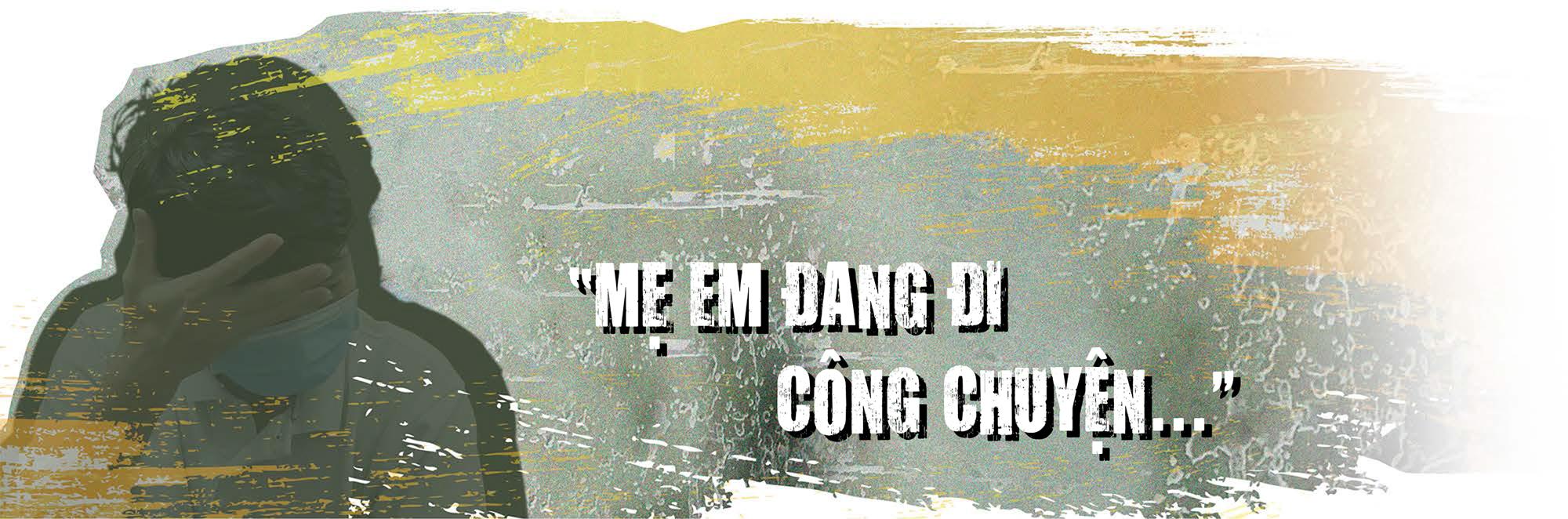 Đai dịch khốc liệt tại TP Hồ Chí Minh 1: Quặn lòng những đứa trẻ chờ mẹ trong tuyệt vọng - Ảnh 2.