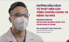 Hướng dẫn cách tự phát hiện các triệu chứng COVID-19 nặng tại nhà