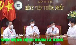 Từ điểm nóng COVID-19 số 5: Sinh mạng sống của bệnh nhân là vàng