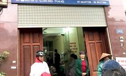 Hà Nội: Đình chỉ hoạt động phòng khám tư truyền dịch khiến bé 22 tháng tử vong