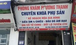 Chủ tịch Nguyễn Đức Chung yêu cầu làm rõ thông tin nhận phá thai to tại Phòng khám Phương Thanh