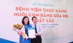Bệnh viện đầu tiên tại TP.HCM được trao danh hiệu về thực hành nuôi con bằng sữa mẹ