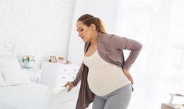 Đau lưng trong thai kỳ, cần chú ý những dấu hiệu bất thường