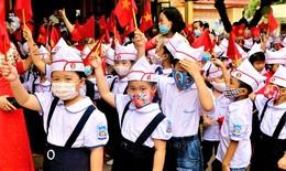 3 tỉnh công bố lịch tựu trường năm học 2021-2022 vào ngày 1/9
