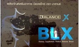 Phát hiện thực phẩm bảo vệ sức khoẻ BALANCE X có chứa chất gây rối loạn cương dương