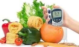 Chế độ ăn giúp người bệnh đái tháo đường sống khỏe, không lo biến chứng
