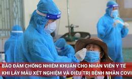 Chống nhiễm khuẩn khi lấy mẫu xét nghiệm và điều trị bệnh nhân COVID-19 cho nhân viên y tế