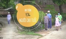 An toàn cho người cao tuổi trước dịch COVID-19