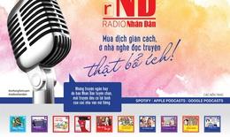 Hôm nay, Báo Nhân Dân ra mắt Radio Nhân Dân
