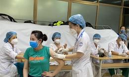 Nơi nào tiêm vaccine COVID-19 chậm, Bộ Y tế sẽ báo cáo Thủ tướng
