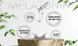 Melatonin có an toàn như bạn nghĩ?