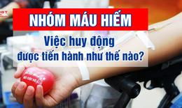 Thực hư lời cầu cứu máu hiếm cho bệnh nhân COVID-19 trên mạng xã hội