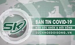 Bản tin COVID-19: Sáng 11/9, Hà Nội thêm 2 người ở quận Thanh Xuân và Đống Đa nhiễm SARS-Cov-2