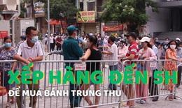 Người dân Hà Nội xếp hàng đến 5h để mua bánh trung thu
