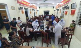 Chùm COVID-19 cộng đồng tăng thêm 10 ca, Hà Nam phong toả nhiều khu vực