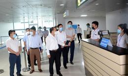 Cảng hàng không Quốc tế Vinh cần hoàn thiện các phương án phòng, chống dịch COVID-19