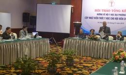 Tổng kết hội thảo nâng cao y đức và  kiến thức y học cho 24 tỉnh thành