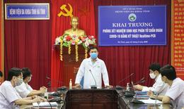 BVĐK tỉnh Hà Tĩnh vận hành phòng xét nghiệm sinh học phân tử chẩn đoán COVID-19