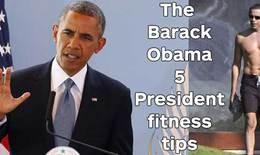 5 bí quyết giữ gìn sức khỏe và tập luyện của Tổng thống Obama