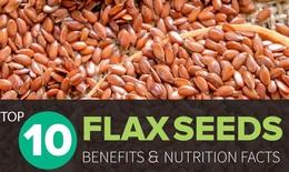 10 lợi ích dinh dưỡng của hạt lanh đối với sức khỏe