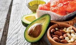 Vì sao cơ thể cần chất béo lành mạnh?