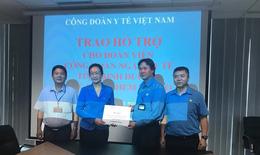 Công đoàn Y tế Việt Nam trao 32 suất quà cho người mắc bệnh hiểm nghèo