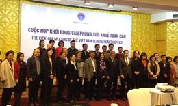Văn phòng Sức khỏe Toàn cầu - Kinh nghiệm các nước và thời điểm vàng của Việt Nam