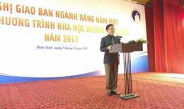 Hội nghị tổng kết nha học đường và giao ban bác sĩ răng hàm mặt đầu ngành các tỉnh năm 2017