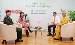 Truyền hình trực tuyến:  Hiến tạng - Cho đi là còn mãi
