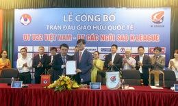 Hướng tới SEA Games 29: U22 Việt Nam đọ sức với ngôi sao K-League, Hàn Quốc