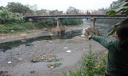 Nhanh chóng cứu các dòng sông ô nhiễm ở Thủ đô