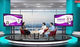 Truyền hình trực tuyến: Phòng rạn da, chăm thai khỏe mạnh