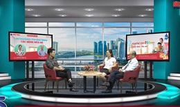 Truyền hình trực tuyến Phòng bệnh Sốt xuất huyết, Tay chân miệng và các bệnh mùa hè