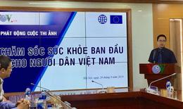 """Phát động cuộc thi ảnh """"Chăm sóc sức khỏe ban đầu cho người dân Việt Nam"""""""