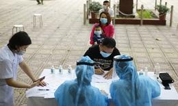 Bản tin dịch COVID-19 đến 14h: Hà Nội tăng cường xét nghiệm tìm ca bệnh