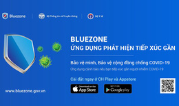 Bluezone được bổ sung nhiều tính năng mới, vượt mốc 30 triệu lượt tải