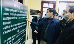 Thứ trưởng Đỗ Xuân Tuyên: Giám sát y tế chặt chẽ người về từ Trung Quốc để phòng nCoV