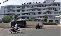 Bệnh viện C Đà Nẵng: Chấn chỉnh công tác lập kế hoạch đấu thầu thuốc và vật tư