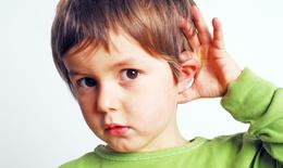 Dấu hiệu nhận biết trẻ khiếm thính cha mẹ cần đọc ngay
