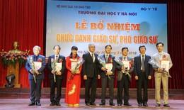 Trường Đại học Y Hà Nội có 6 tân Giáo sư và 40 tân Phó Giáo sư