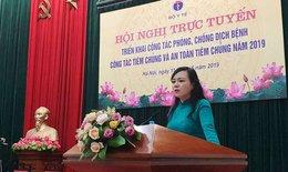 Bộ trưởng Bộ Y tế: Truyền thông phòng bệnh phải đi trước, chú ý phân loại bệnh tránh lây chéo
