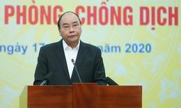 Thủ tướng kêu gọi toàn dân phòng, chống dịch COVID-19