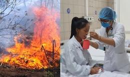 Một phụ nữ sốc nhiệt, bất tỉnh khi đốt nương làm rẫy, chuyên gia khuyến cáo quan trọng