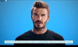 [Video] David Beckham kêu gọi tiêm vắc xin bảo vệ bản thân và cộng đồng