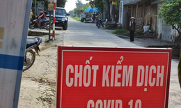 Hưng Yên: Cấp bách kiểm soát lái xe đường dài, người về từ TP.HCM và các vùng có dịch
