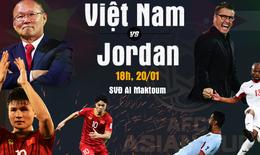 Việt Nam chưa thua, ngại gì không thắng Jordan?