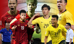 """Việt Nam - Malaysia: Cơ hội  cho """"những chiến binh sao vàng""""?"""