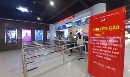 Hà Nội tạm đóng cửa rạp chiếu phim để phòng tránh COVID-19