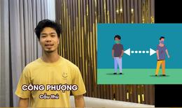 """""""Sao"""" tuyển Việt Nam truyền bí kíp 5 việc cần làm trong dịch COVID-19"""
